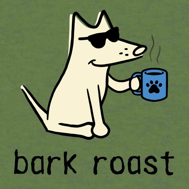 Bark Roast - Lightweight Tee
