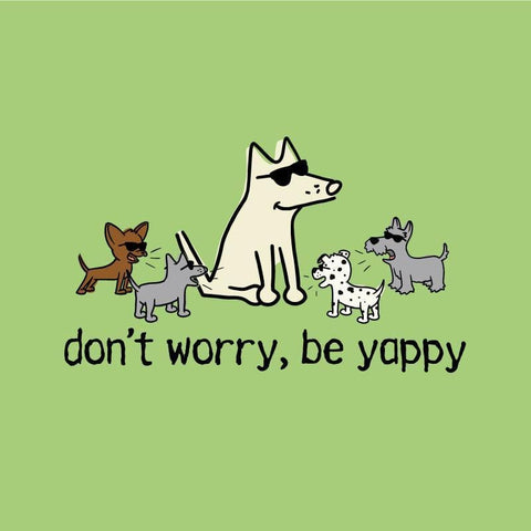 dont worry be yappy night t-shirt