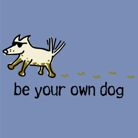 Be Your Own Dog T-Shirt - Kids - Teddy the Dog T-Shirts and Gifts
