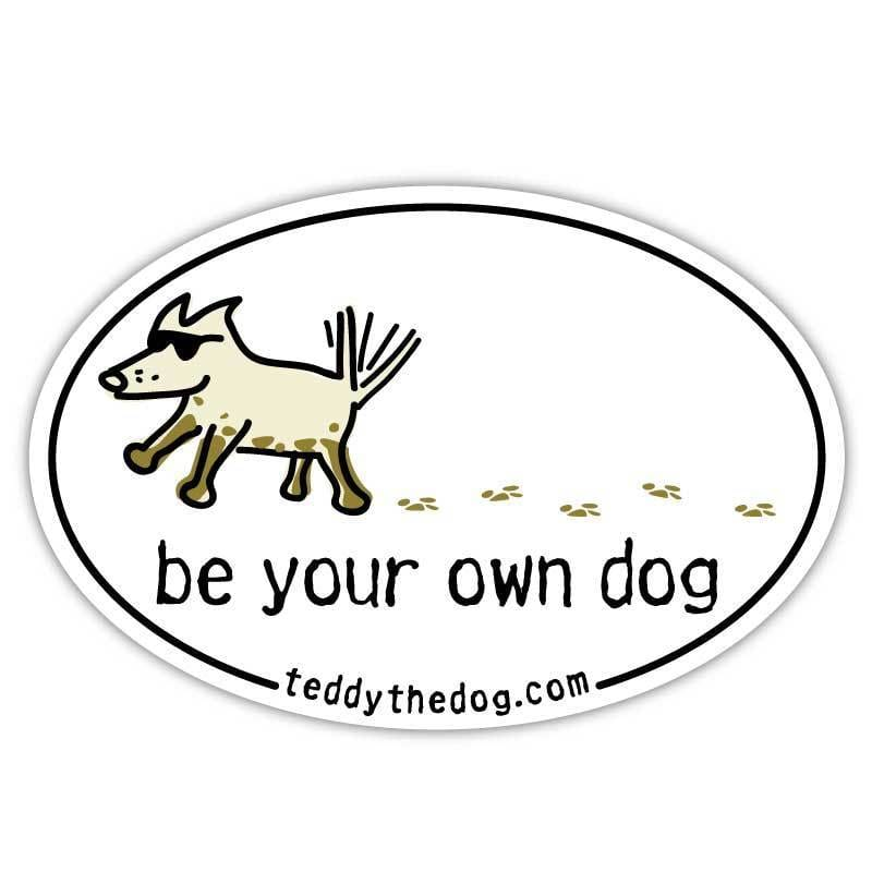 Be Your Own Dog Car Magnet - Teddy the Dog T-Shirts and Gifts