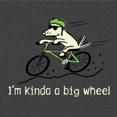 I'm Kinda A Big Wheel - Lightweight Tee