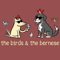 The Birds & The Bernese  - Classic Tee