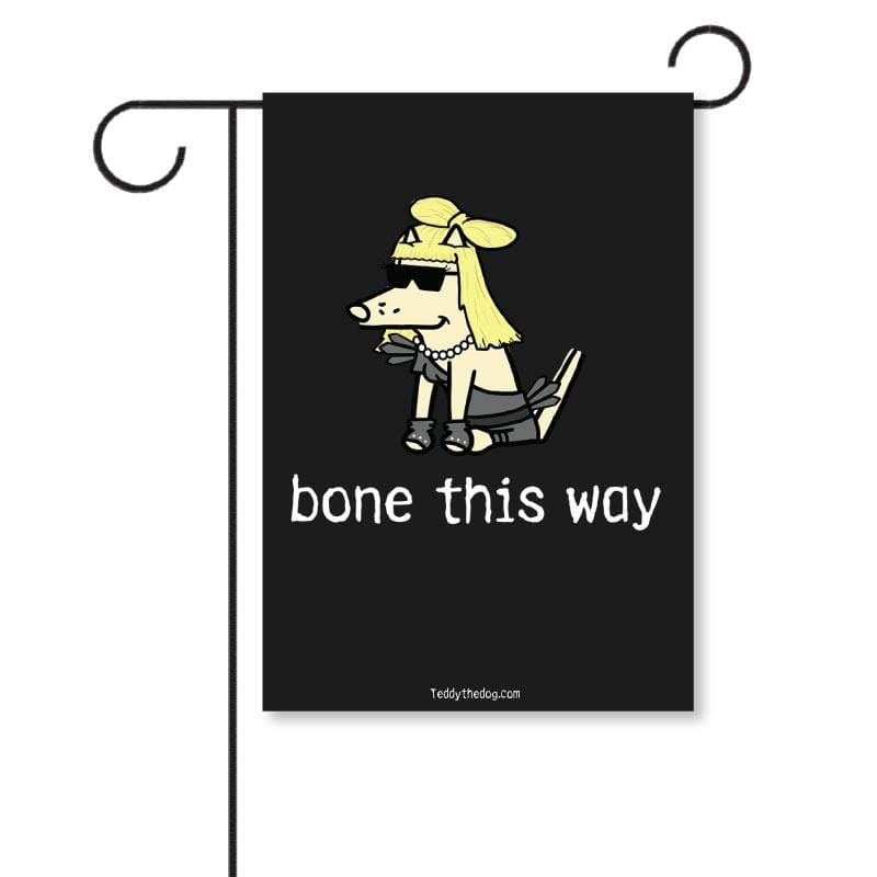 Bone This Way - Garden Flag