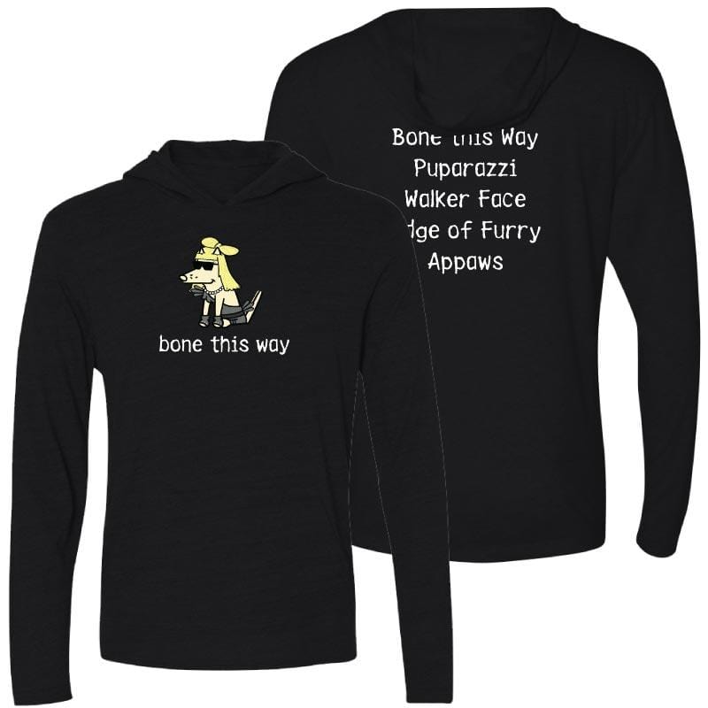 Bone This Way - Long-Sleeve Hoodie T-Shirt