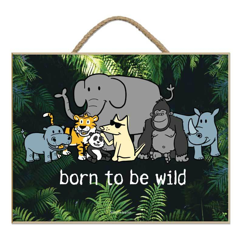 Born To Be Wild - Plaque