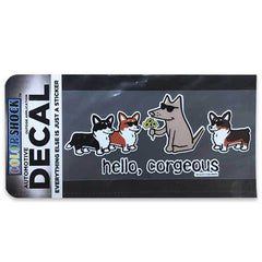 Hello, Corgeous Decal - Teddy the Dog T-Shirts and Gifts