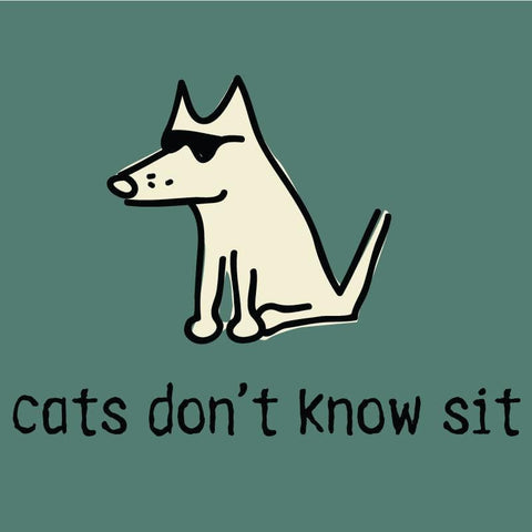 Cats Don't Know Sit T-Shirt - Classic Garment Dyed - Teddy the Dog T-Shirts and Gifts