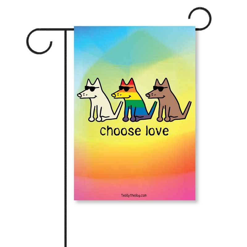 Choose Love - Garden Flag