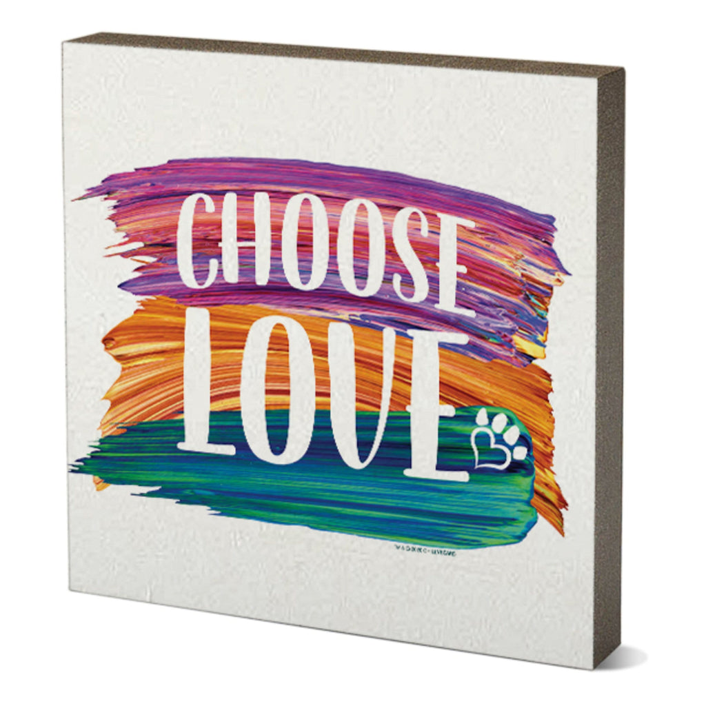 Choose Love - Wooden Table Top Square