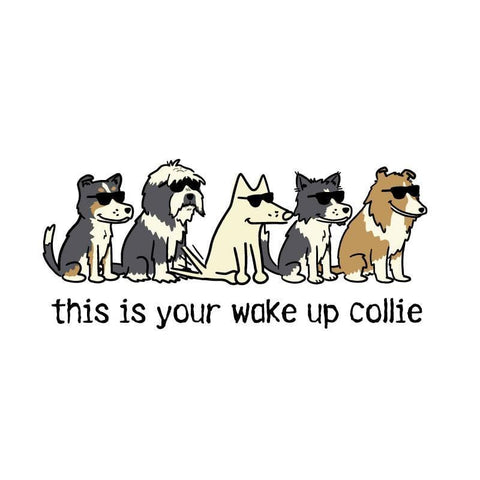 This Is Your Wake Up Collie Coffee Mug