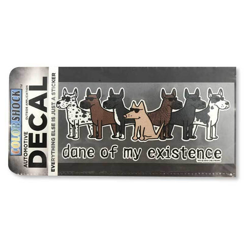 Dane Of My Existence Decal - Teddy the Dog T-Shirts and Gifts