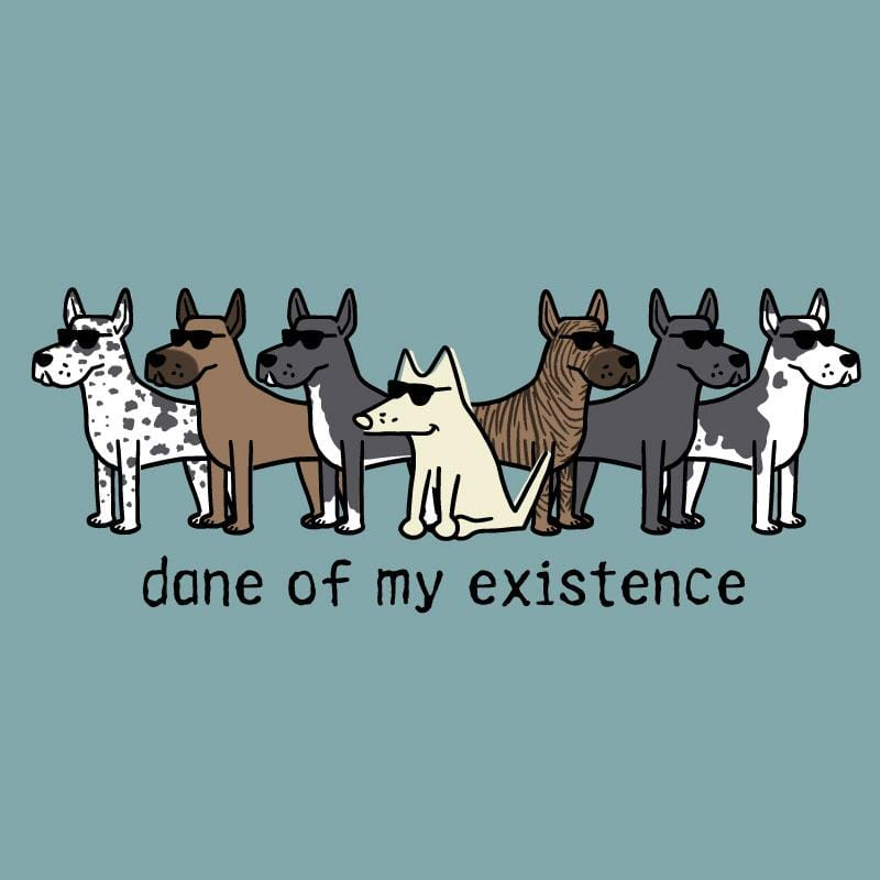 Dane Of My Existence - Classic Tee - Teddy the Dog T-Shirts and Gifts