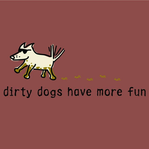 Dirty Dogs Have More Fun Classic Tee - Teddy the Dog T-Shirts and Gifts