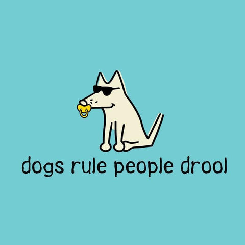 Dogs Rule People Drool - Onesie Infant