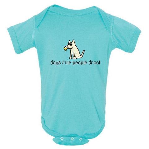 Dogs Rule People Drool - Onesie Infant - Teddy the Dog T-Shirts and Gifts
