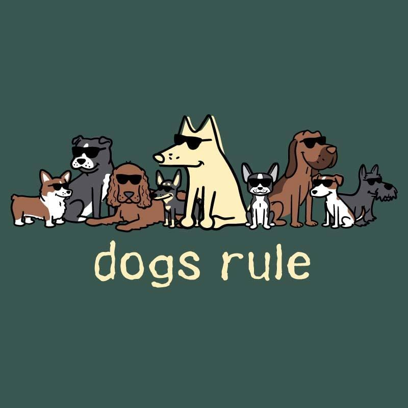 Dogs Rule - Classic Tee