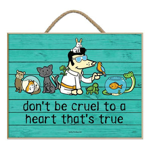 Don't Be Cruel To A Heart That's True - Plaque