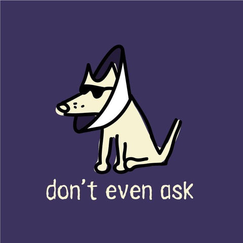 Teddy's Don't Even Ask Canvas Tote - Teddy the Dog T-Shirts and Gifts