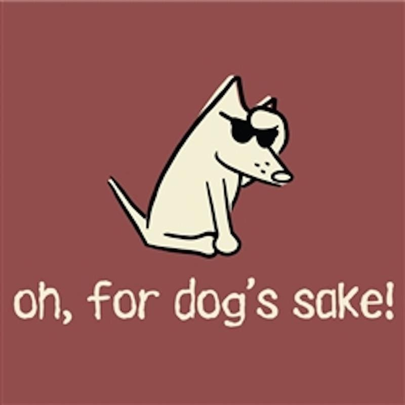 Oh For Dog's Sake T-Shirt - Classic Garment Dyed - Teddy the Dog T-Shirts and Gifts