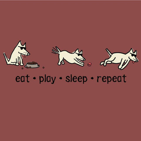 Eat, Play, Sleep, Repeat T-Shirt - Classic Garment Dyed - Teddy the Dog T-Shirts and Gifts