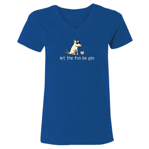 Let The Fun Be Gin - Ladies T-Shirt V-Neck