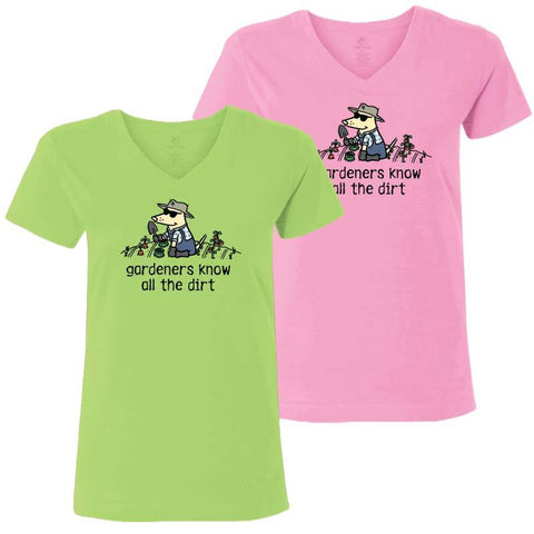 Gardener's Know All The Dirt - Ladies T-Shirt V-Neck