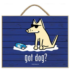Got Dog? - Milk - Plaque
