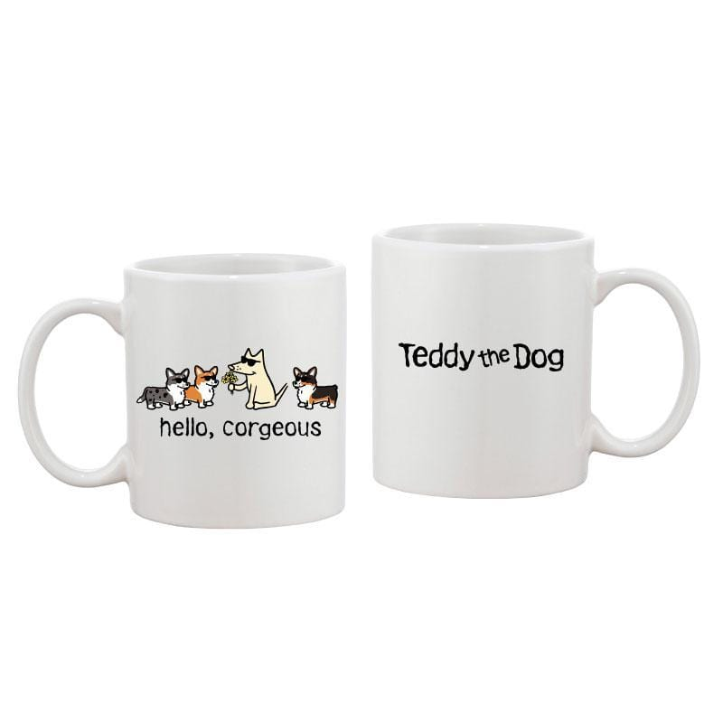 Hello, Corgeous - Coffee Mug - Teddy the Dog T-Shirts and Gifts