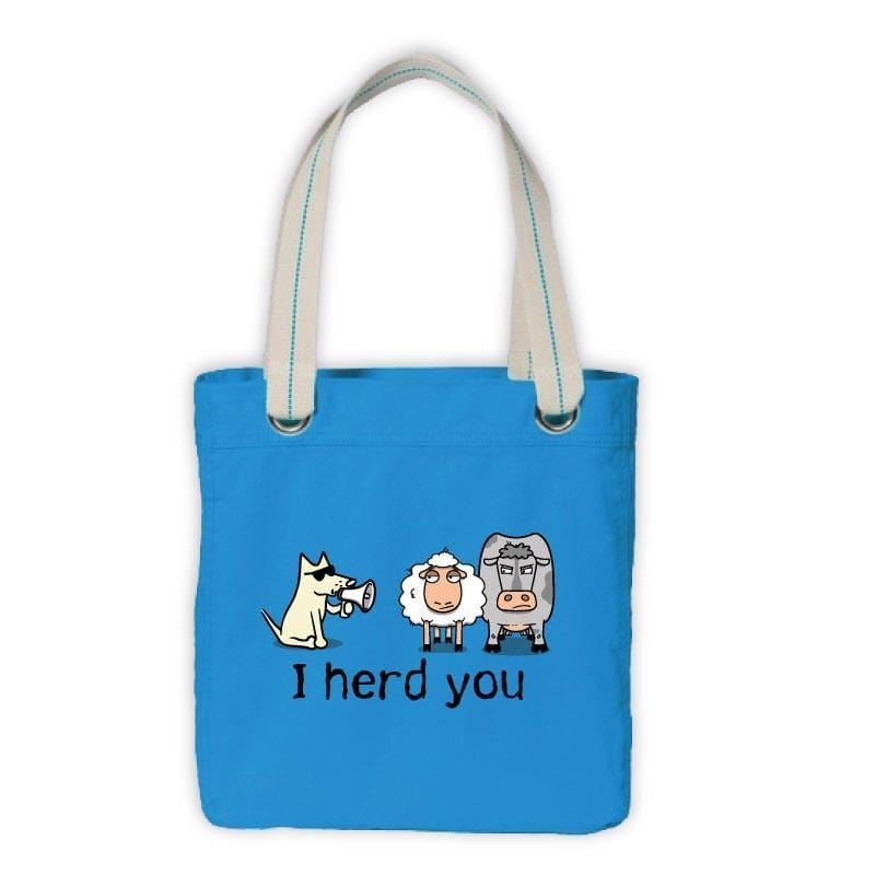 Teddy's I Herd You Canvas Tote - Teddy the Dog T-Shirts and Gifts