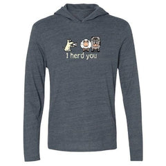 i herd you long sleeve t shirt hoodie