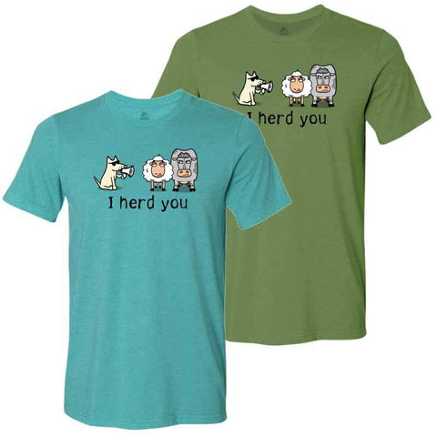I Herd You - Lightweight Tee