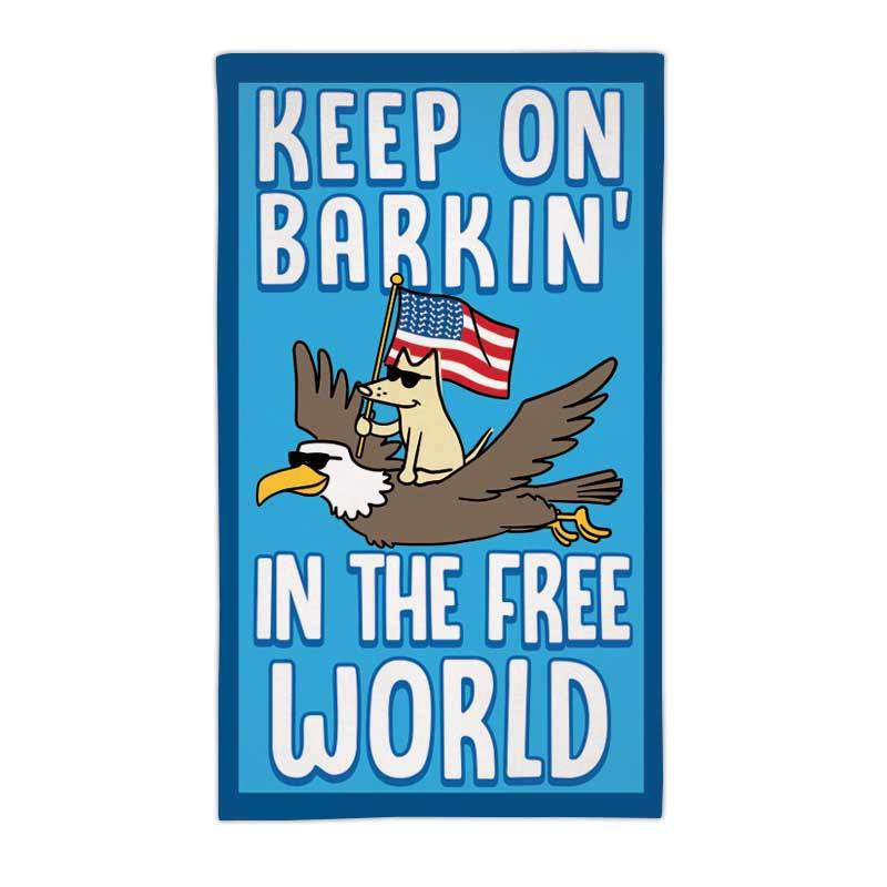 Keep On Barkin' In The Free World - Beach Towel