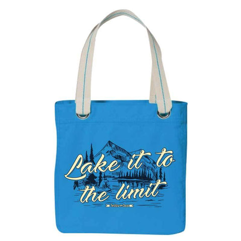 Lake It To The Limit - Canvas Tote