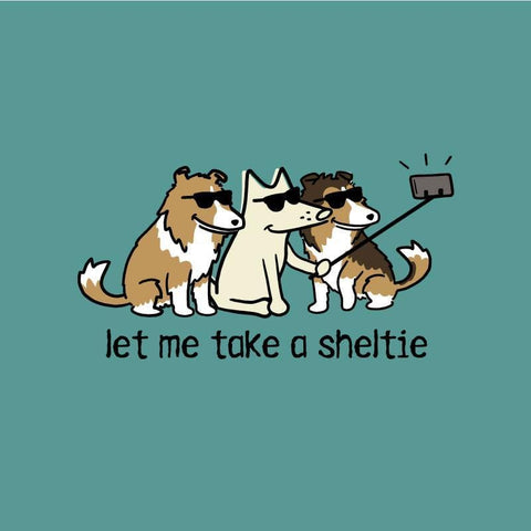 Let Me Take A Sheltie - Classic Tee