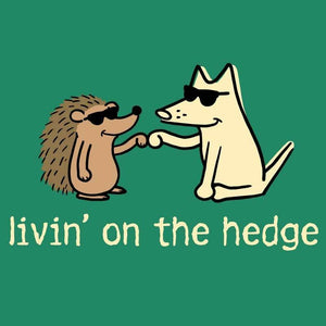 Livin' On The Hedge - Ladies T-Shirt V-Neck