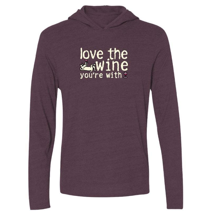Love The Wine You're With - Long-Sleeve Hoodie T-Shirt