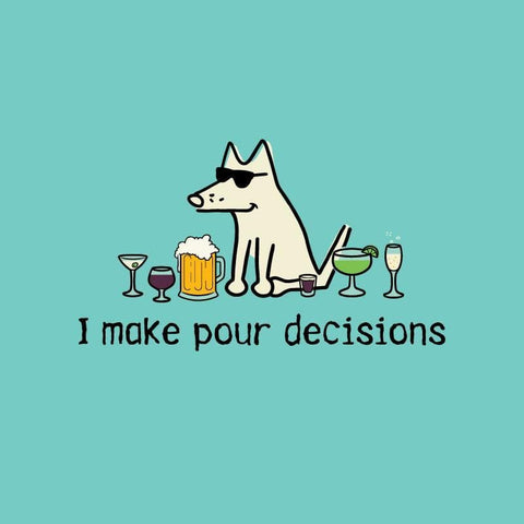 I make pour decisions - Ladies Curvy V-Neck Tee - Teddy the Dog T-Shirts and Gifts