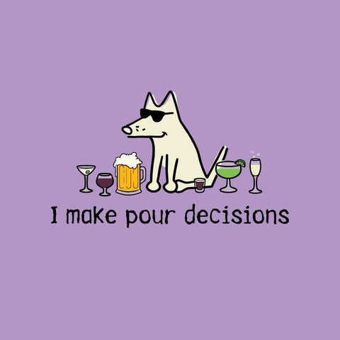 I make pour decisions - Ladies T-Shirt V-Neck