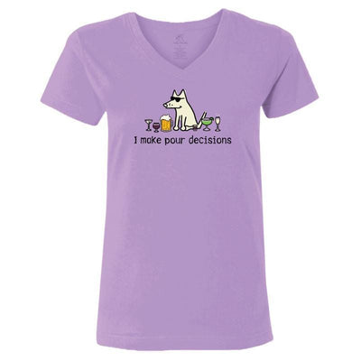 I make pour decisions - Ladies T-Shirt V-Neck - Teddy the Dog T-Shirts and Gifts