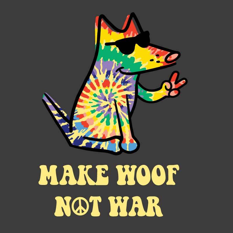 Make Woof, Not War - Classic Tee