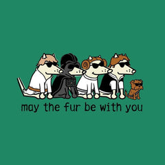 May The Fur Be With You - Ladies T-Shirt V-Neck