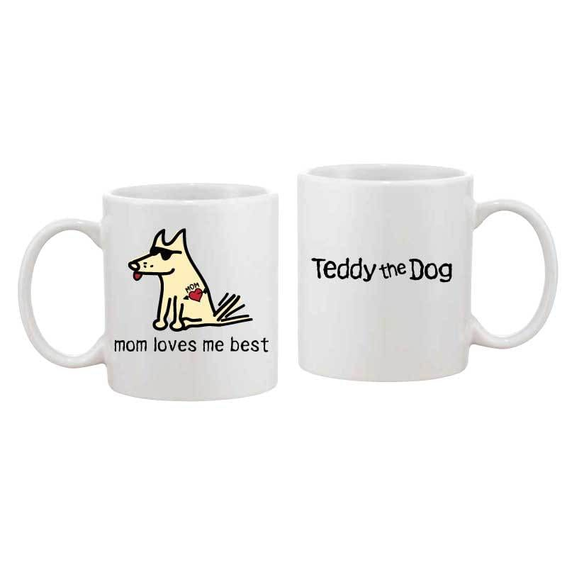 Mom Loves Me Best - Coffee Mug