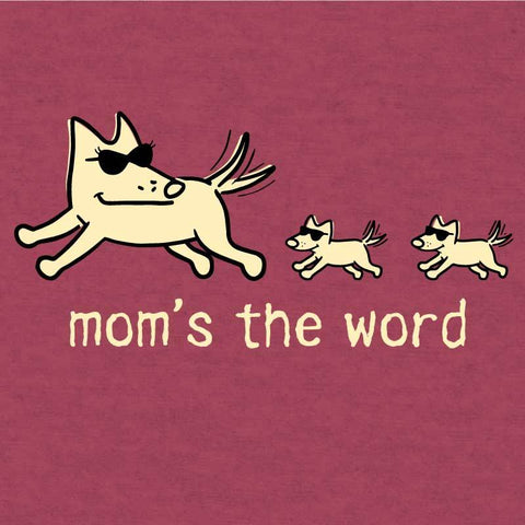Mom's The Word - Lightweight Tee