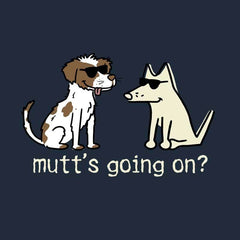 Mutt's Going On - Classic Tee