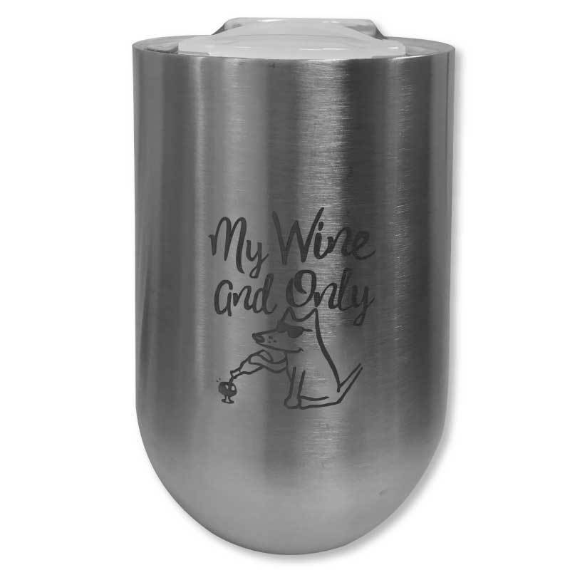 My Wine and Only - Stainless Steel Insulated Wine Cup