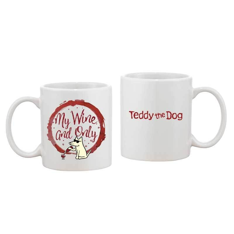 My Wine and Only - Coffee Mug