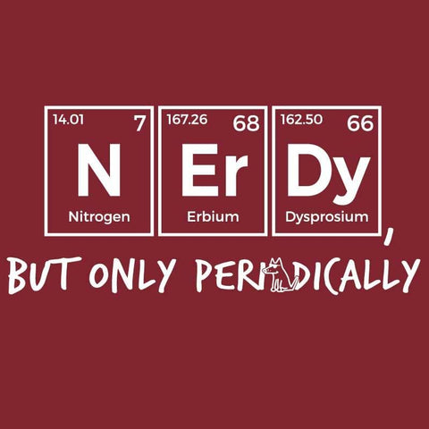 N-Er-Dy But Only Periodically   - Ladies T-Shirt V-Neck