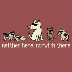 Neither Here, Norwich There - Classic Tee