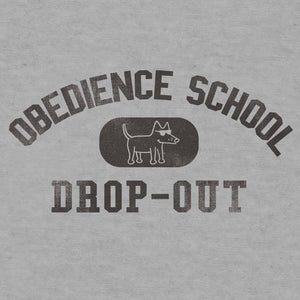 Obedience School Drop Out - Lightweight Tee