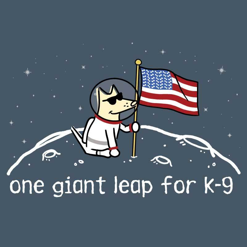 One Giant Leap For K-9 - Classic Tee